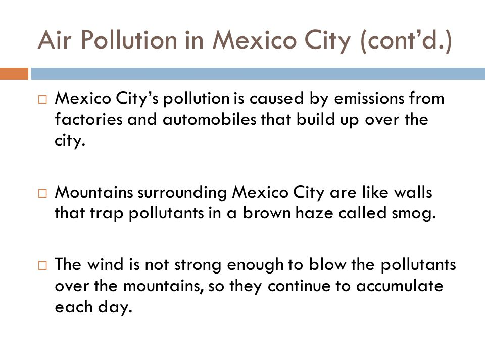 Air Pollution in Mexico City (cont'd.)