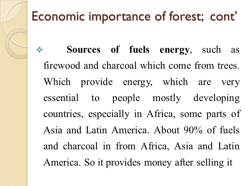 Economic importance of forest; cont'