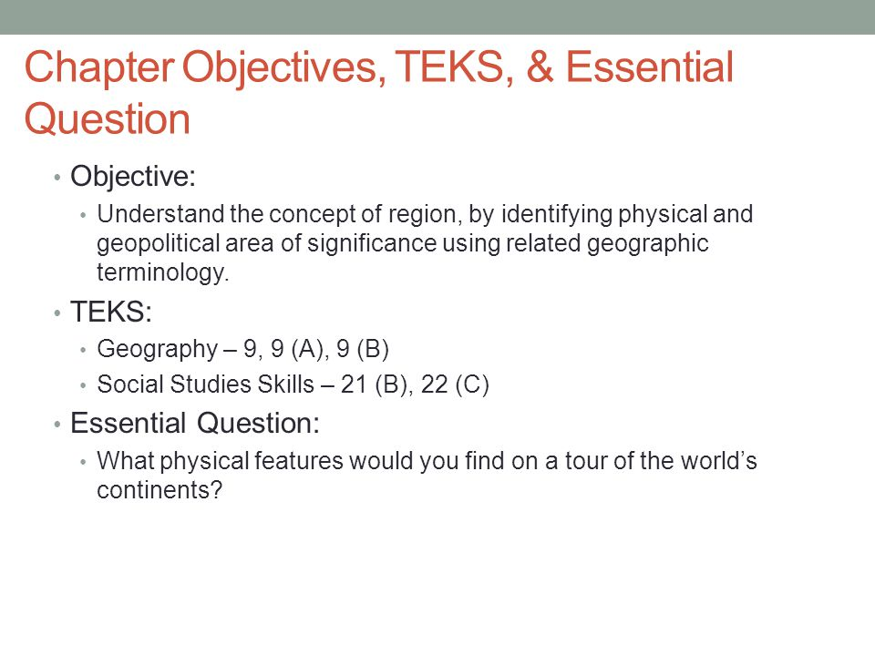 Chapter Objectives, TEKS, & Essential Question