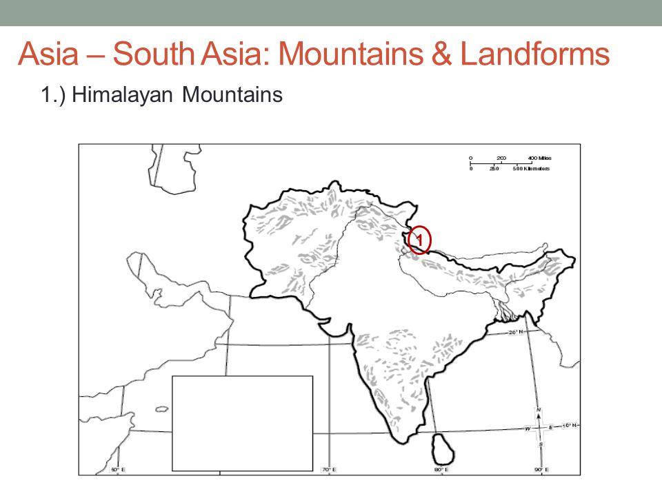 Asia – South Asia: Mountains & Landforms
