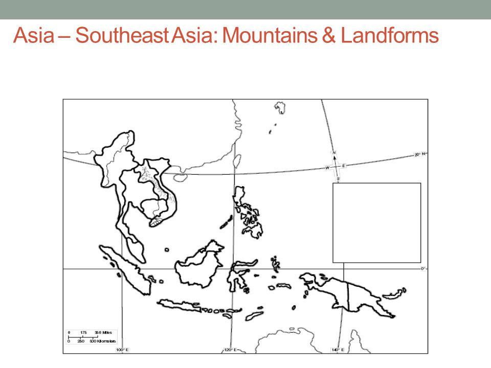 Asia – Southeast Asia: Mountains & Landforms