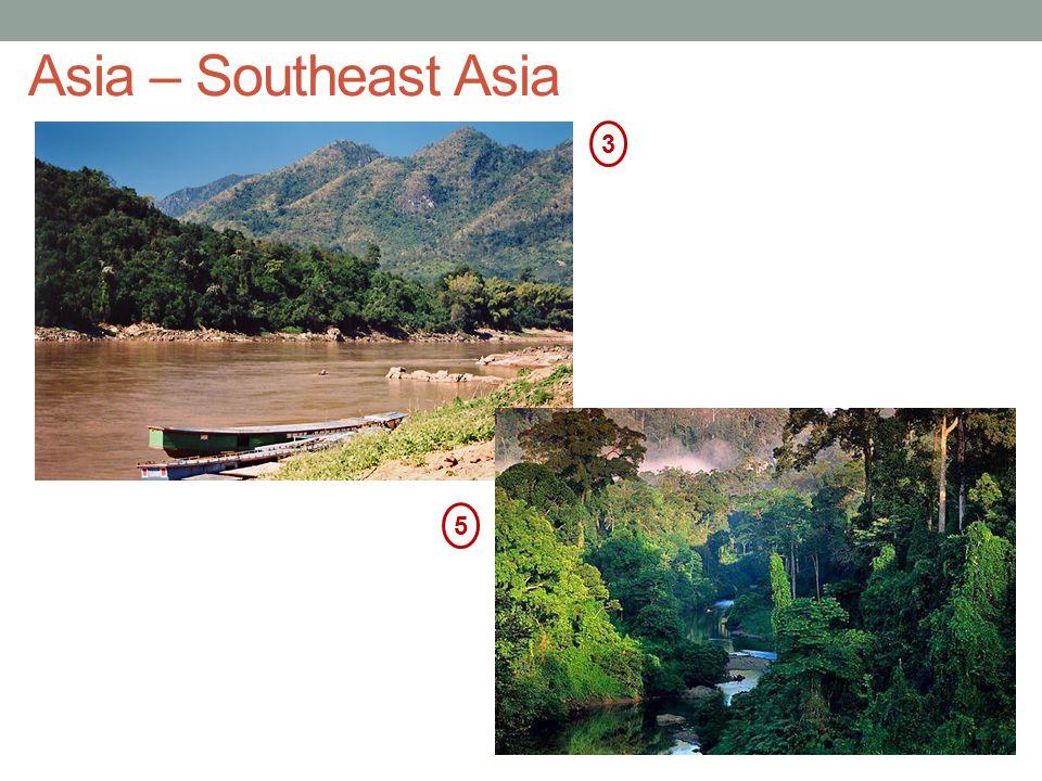 Asia – Southeast Asia 3 5