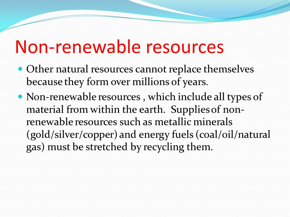 Non-renewable resources
