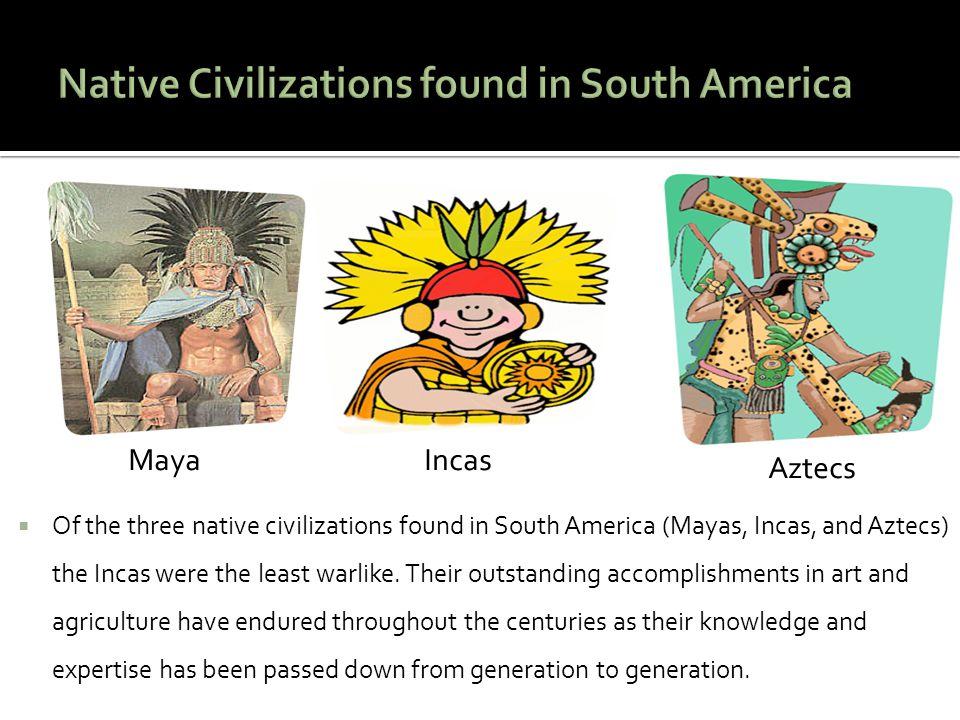 Native Civilizations found in South America
