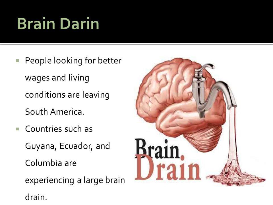 Brain Darin People looking for better wages and living conditions are leaving South America.