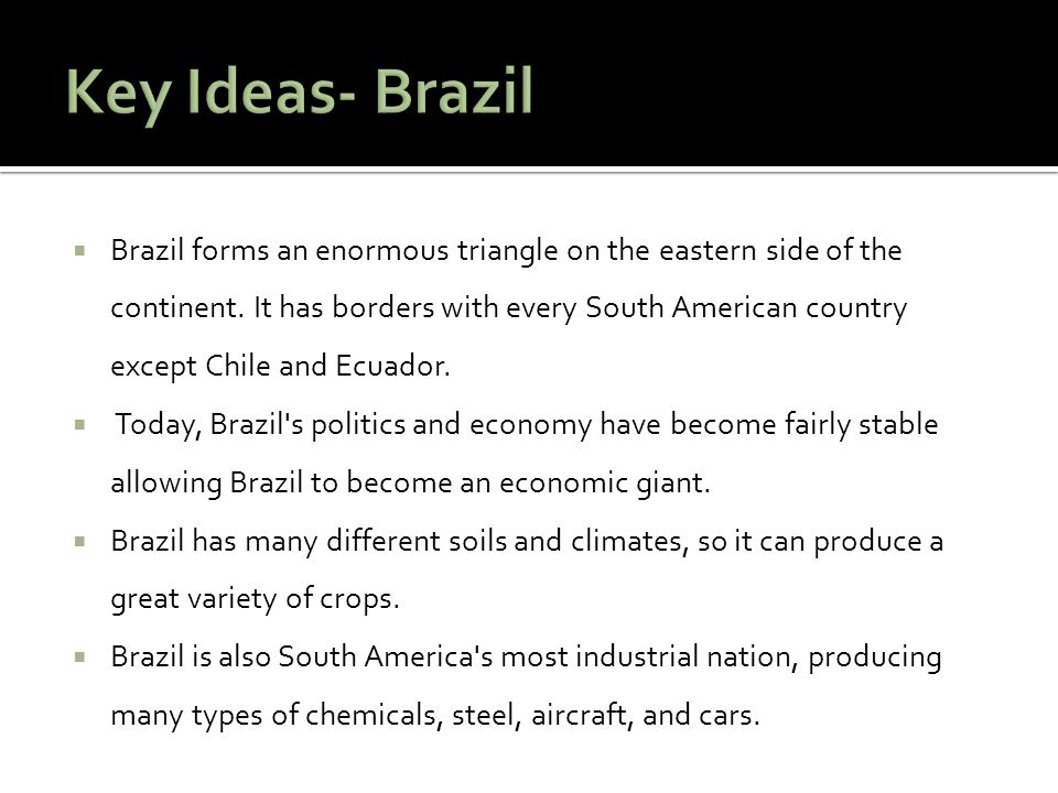 Key Ideas- Brazil