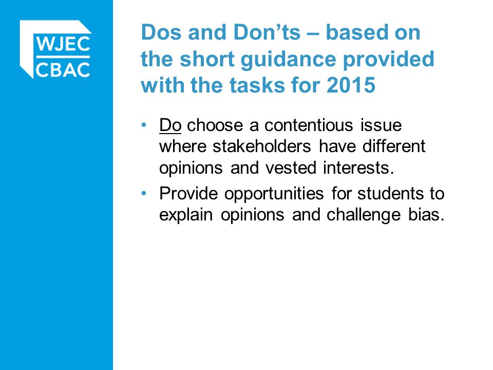 Dos and Don'ts – based on the short guidance provided with the tasks for 2015