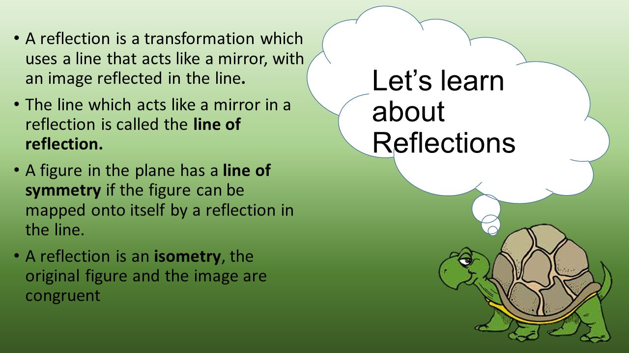 Let's learn about Reflections