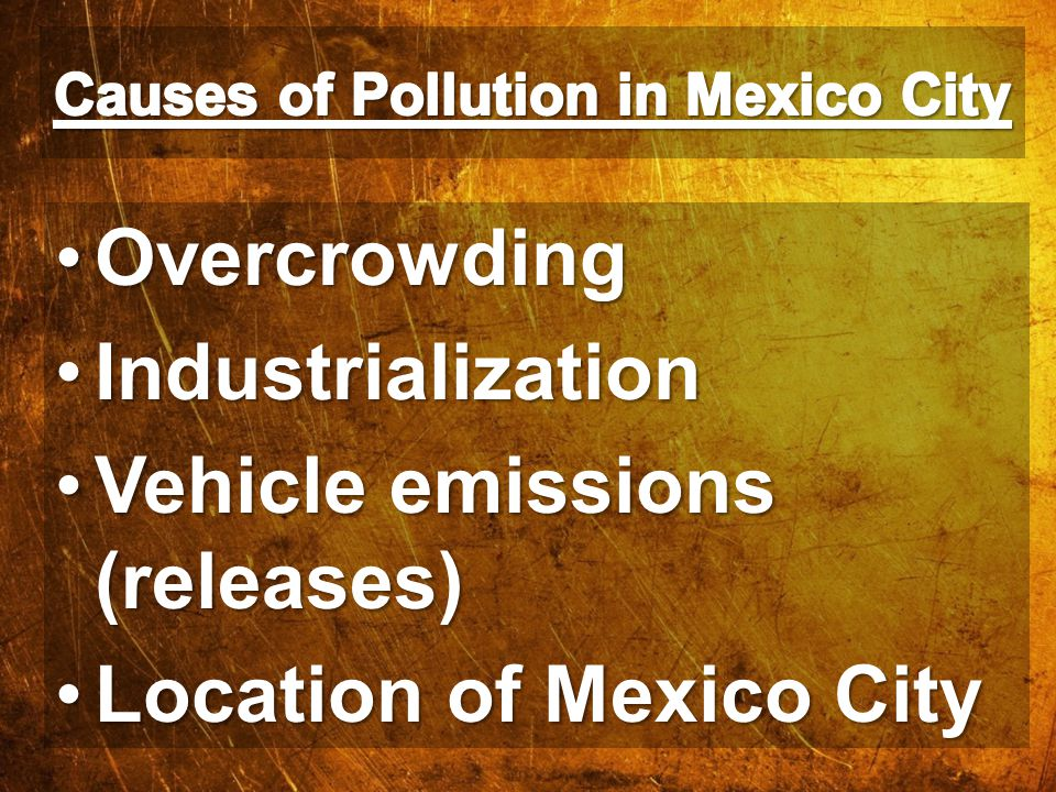Causes of Pollution in Mexico City