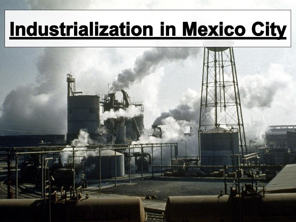Industrialization in Mexico City