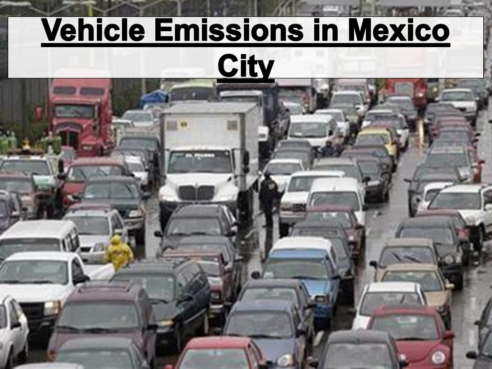 Vehicle Emissions in Mexico City