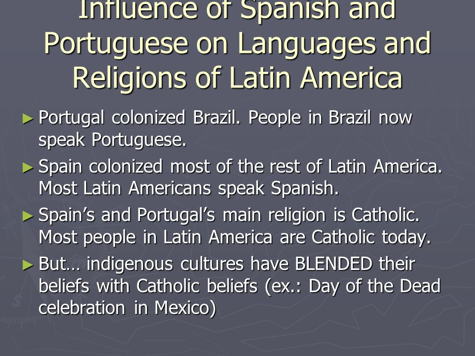 Influence of Spanish and Portuguese on Languages and Religions of Latin America