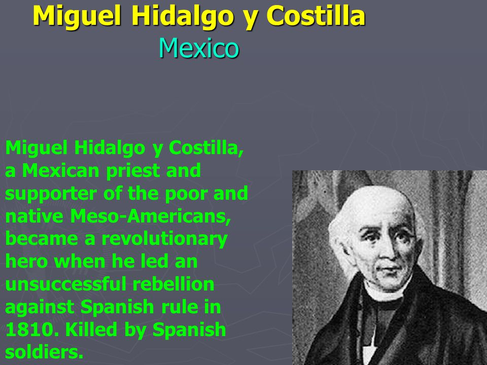 Miguel Hidalgo y Costilla Mexico