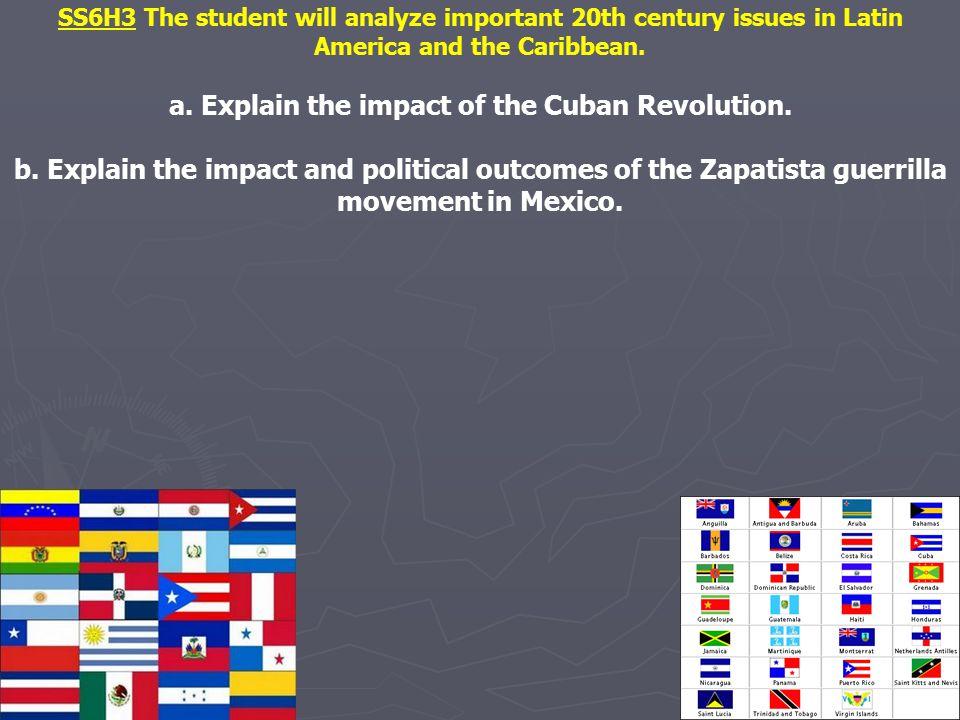 a. Explain the impact of the Cuban Revolution.