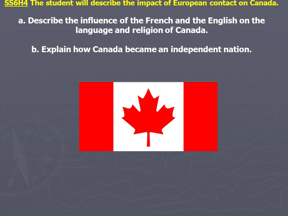 b. Explain how Canada became an independent nation.