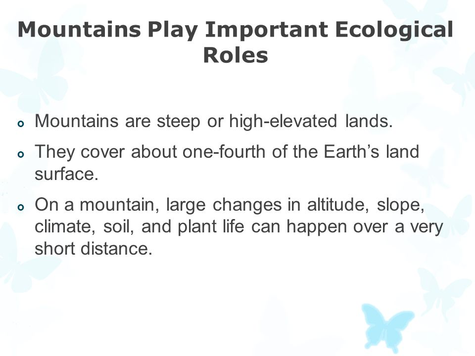 Mountains Play Important Ecological Roles