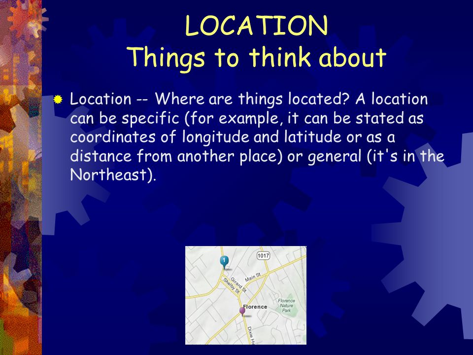 LOCATION Things to think about