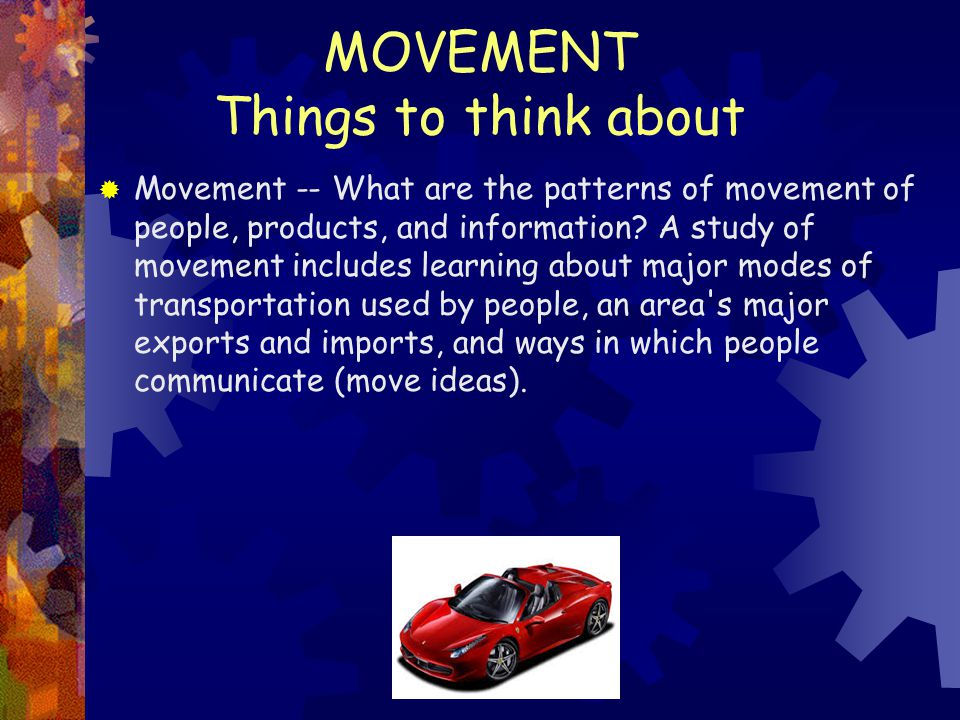 MOVEMENT Things to think about