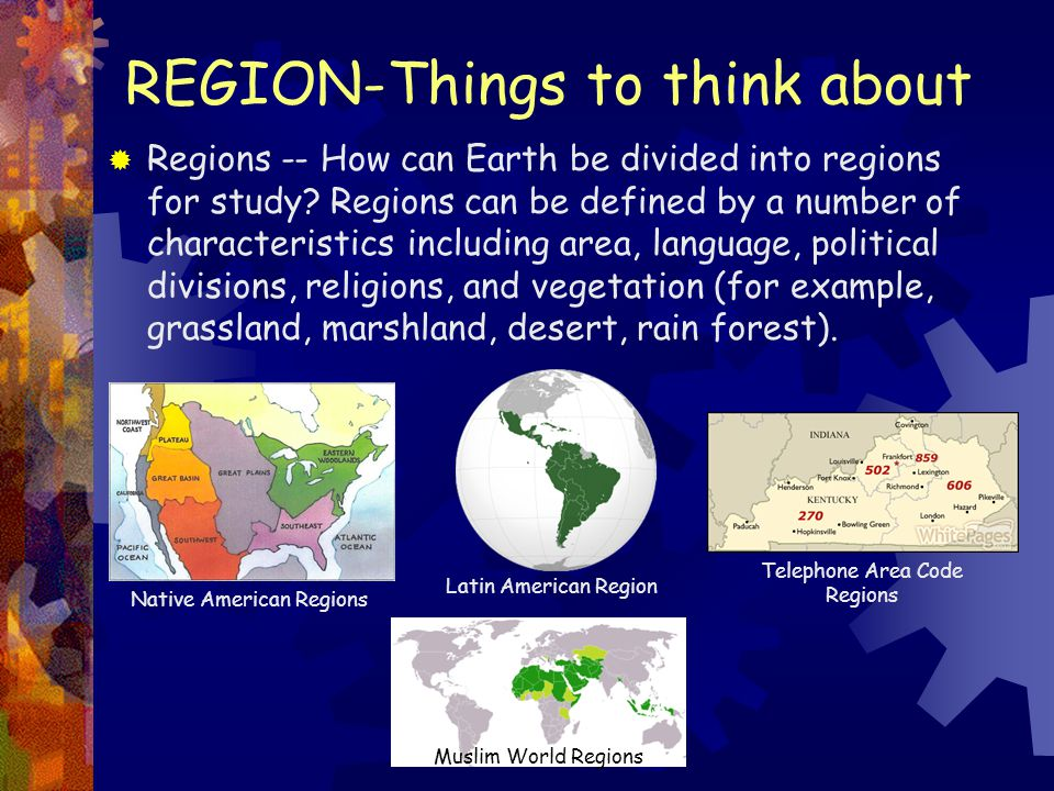 REGION-Things to think about