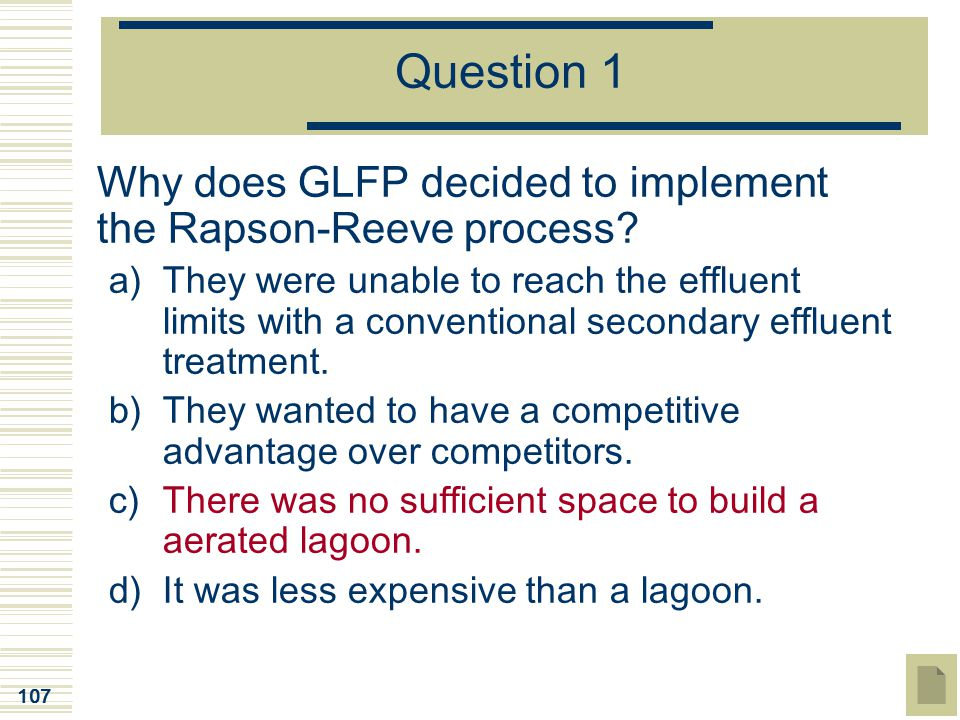 Question 1 Why does GLFP decided to implement the Rapson-Reeve process