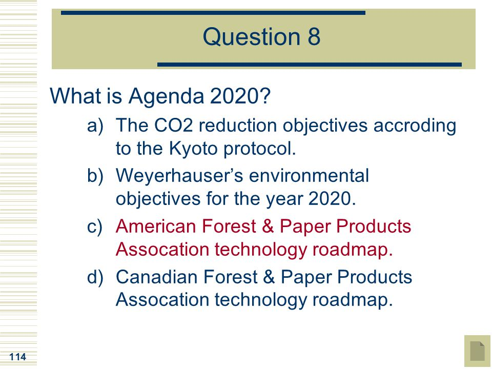 Question 8 What is Agenda 2020