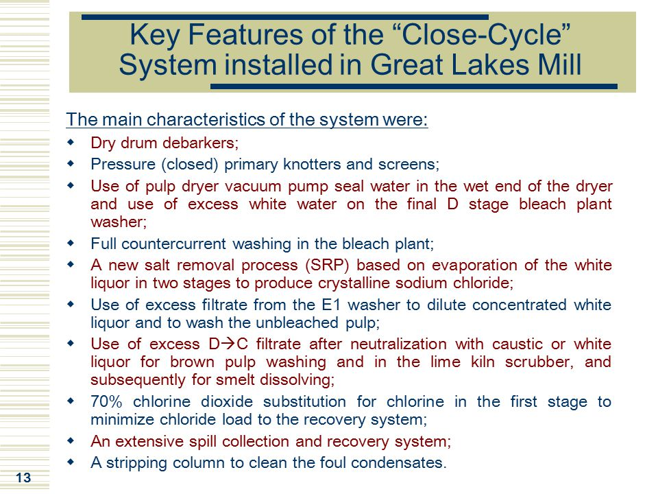 Key Features of the Close-Cycle System installed in Great Lakes Mill