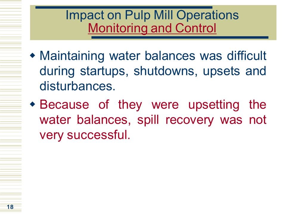 Impact on Pulp Mill Operations Monitoring and Control