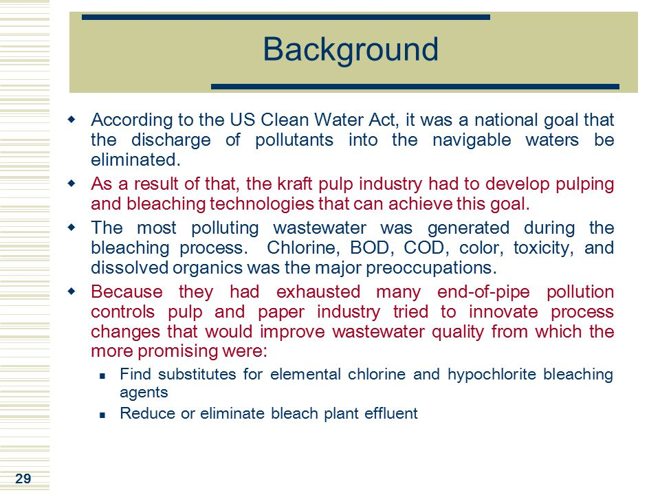 Background According to the US Clean Water Act, it was a national goal that the discharge of pollutants into the navigable waters be eliminated.