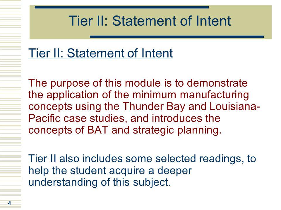 Tier II: Statement of Intent