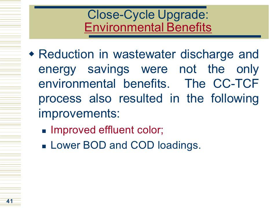 Close-Cycle Upgrade: Environmental Benefits