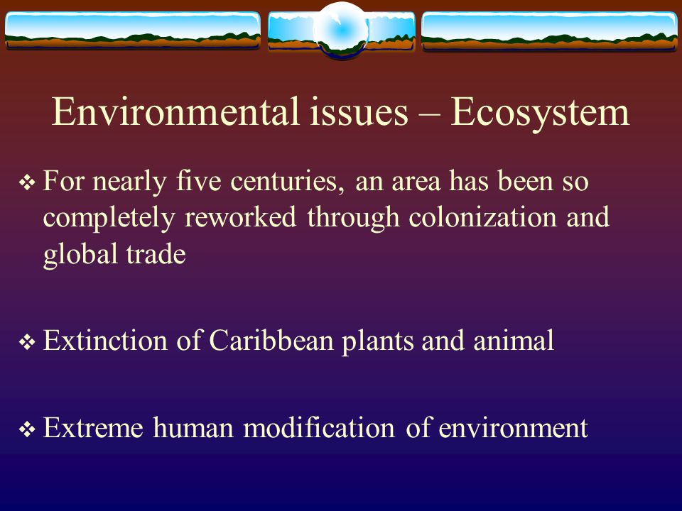 Environmental issues – Ecosystem
