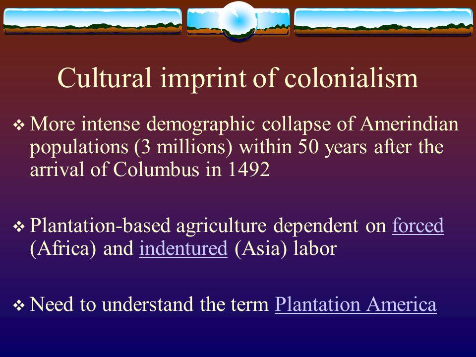 Cultural imprint of colonialism