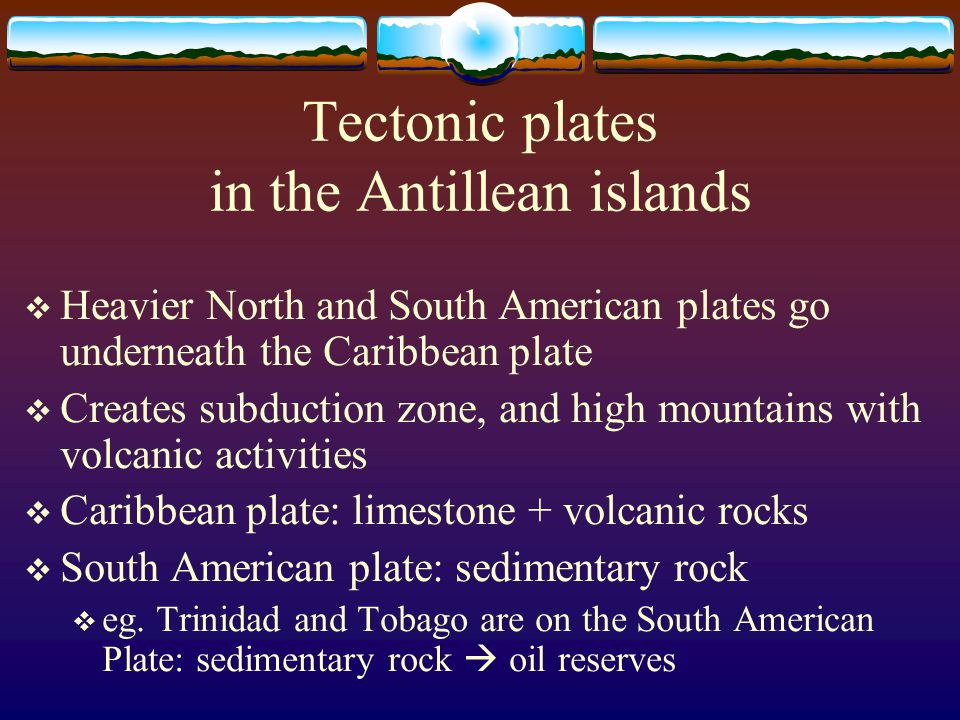 Tectonic plates in the Antillean islands