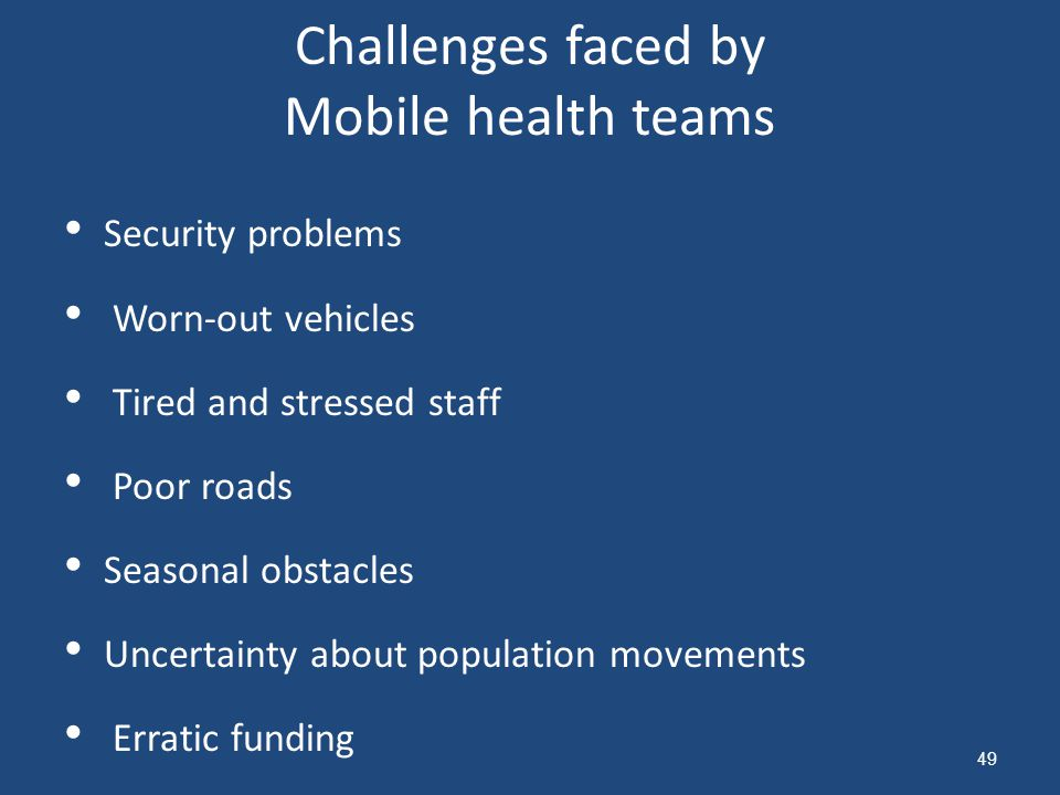 Challenges faced by Mobile health teams