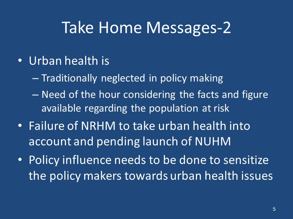 Take Home Messages-2 Urban health is