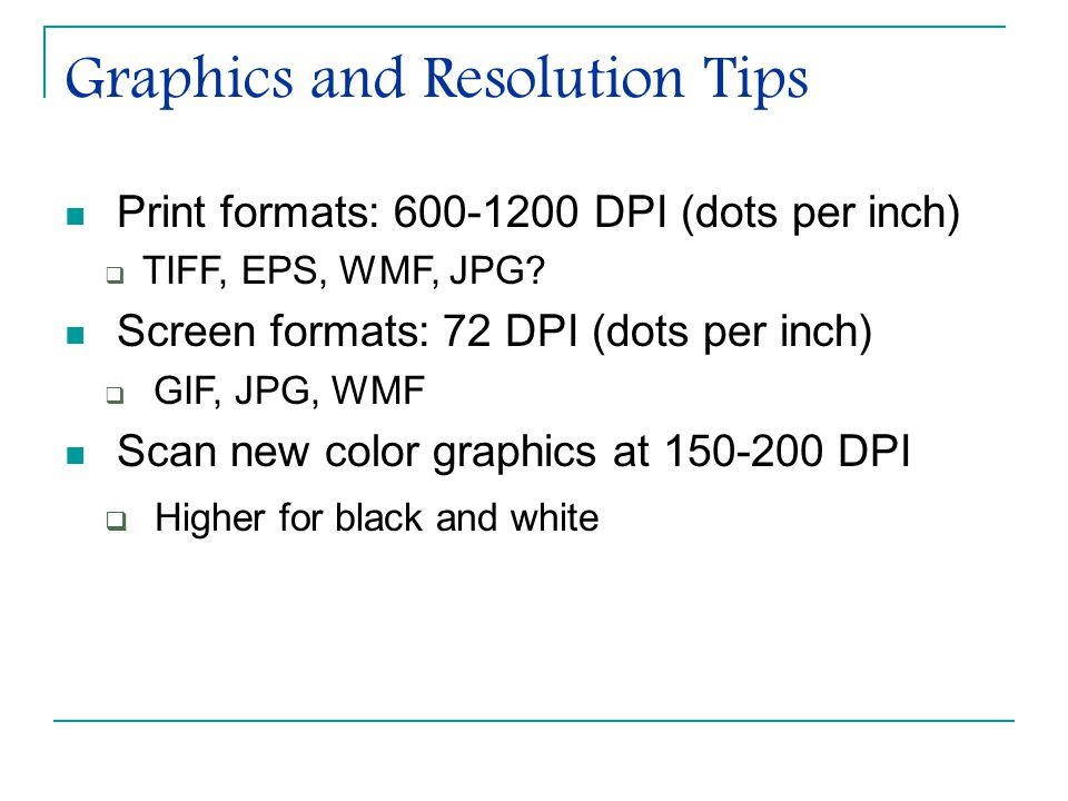 Graphics and Resolution Tips
