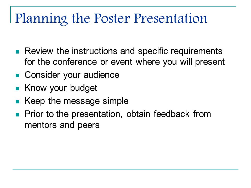 Planning the Poster Presentation