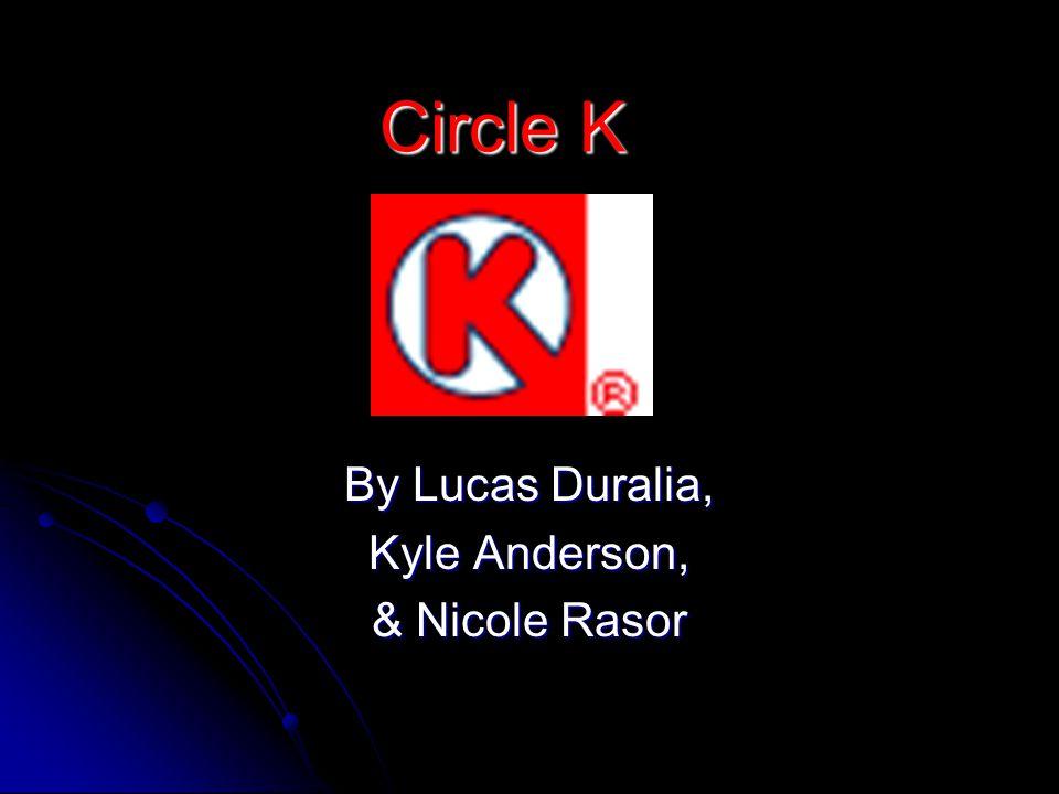 By Lucas Duralia, Kyle Anderson, & Nicole Rasor