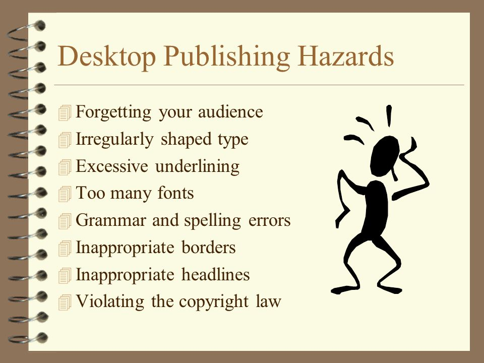 Desktop Publishing Hazards