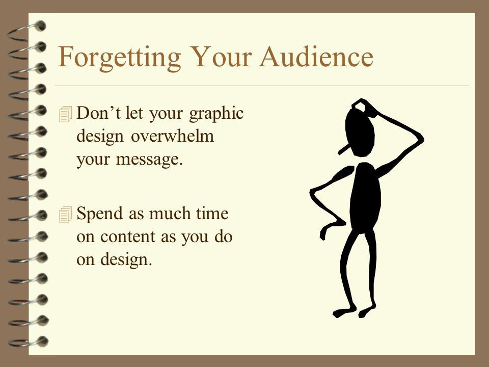 Forgetting Your Audience