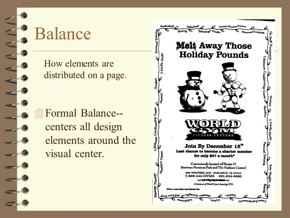 Balance How elements are distributed on a page.