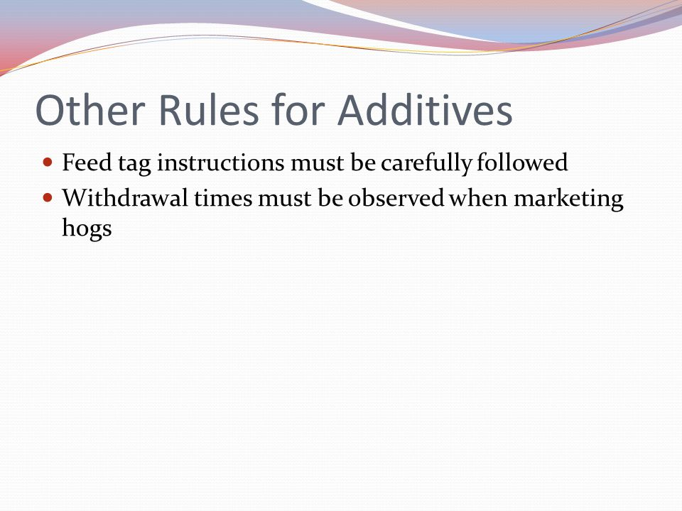 Other Rules for Additives