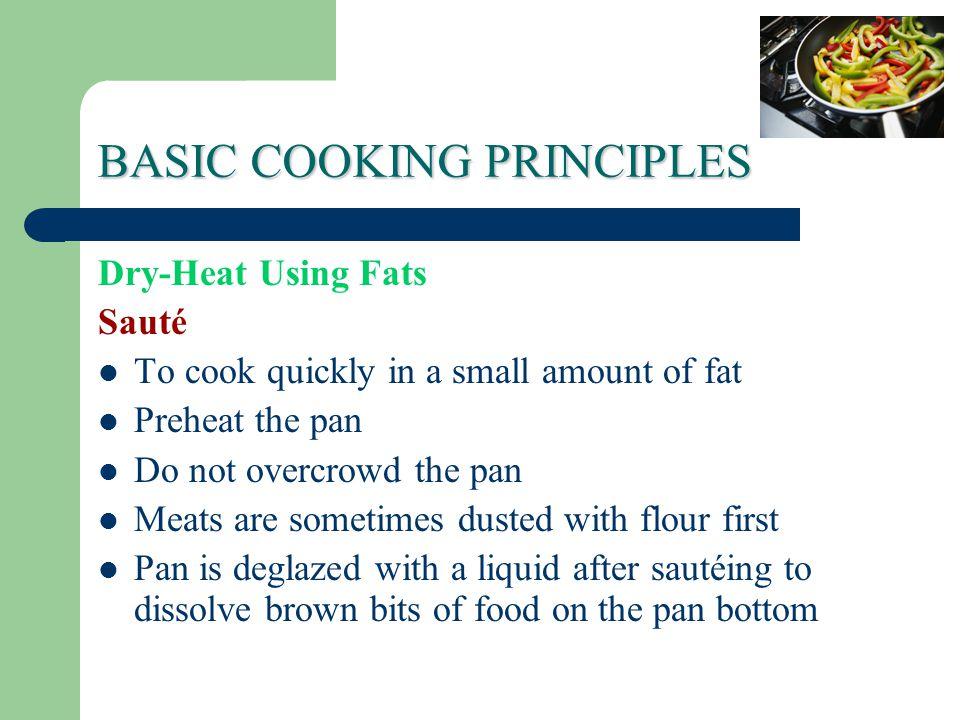 BASIC COOKING PRINCIPLES