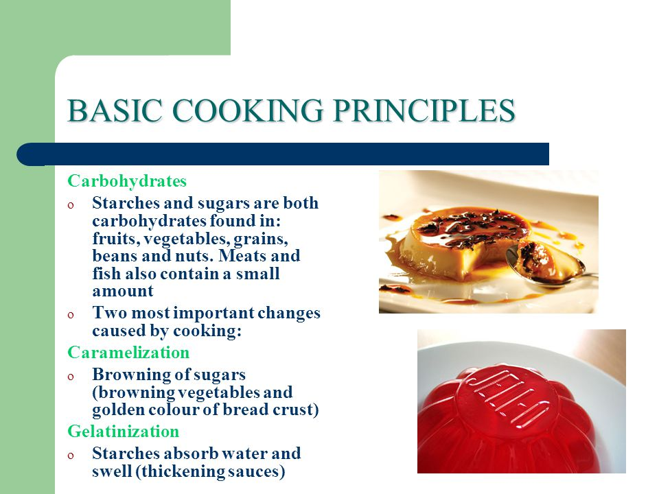 BASIC COOKING PRINCIPLES