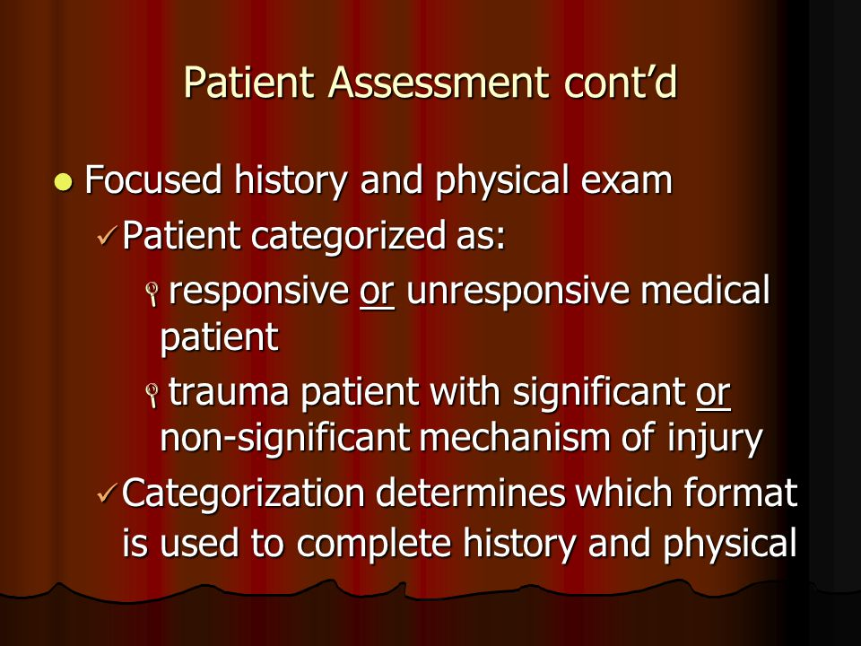 Patient Assessment cont'd