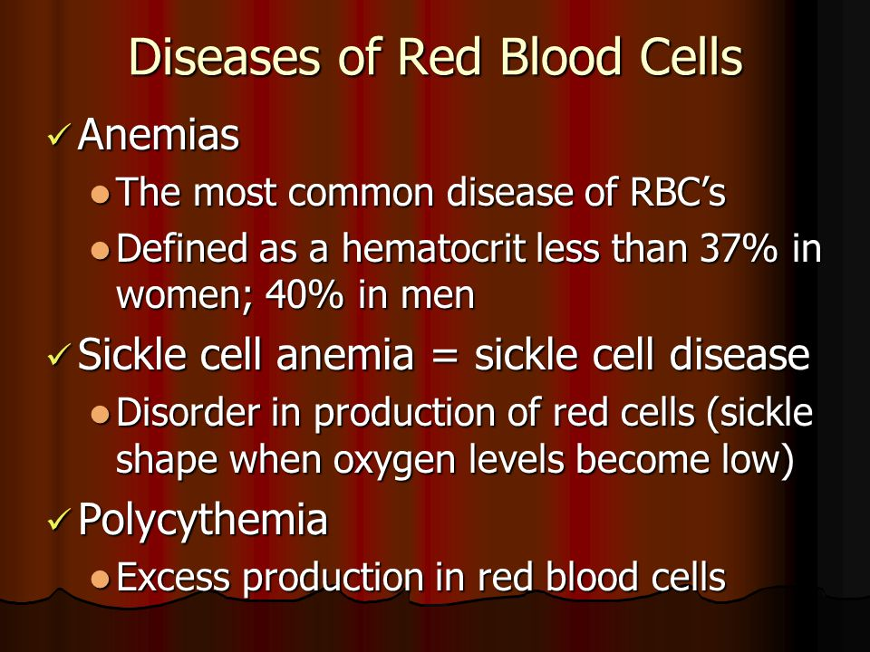 Diseases of Red Blood Cells