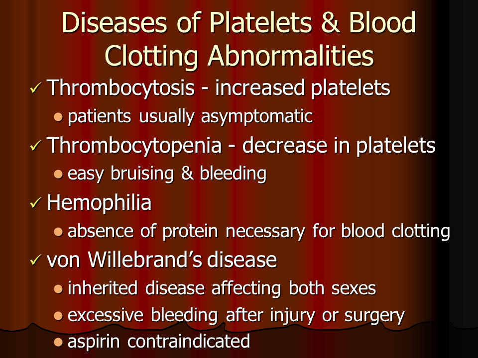 Diseases of Platelets & Blood Clotting Abnormalities