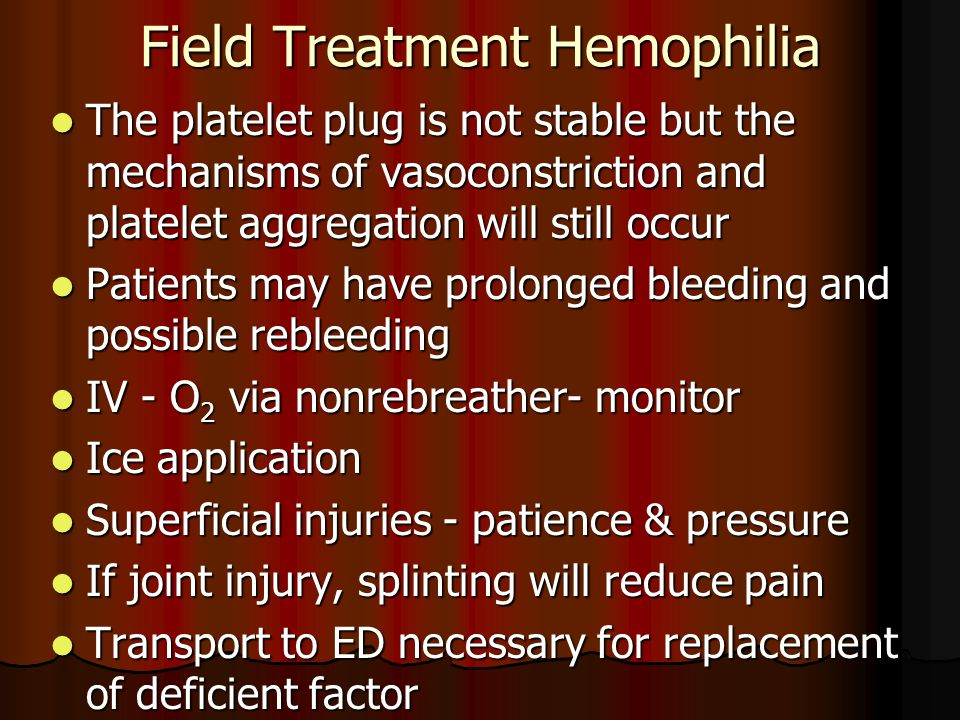 Field Treatment Hemophilia