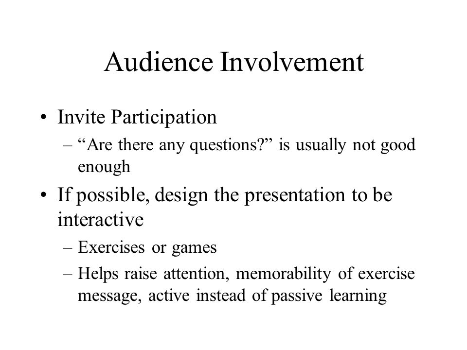 Audience Involvement Invite Participation