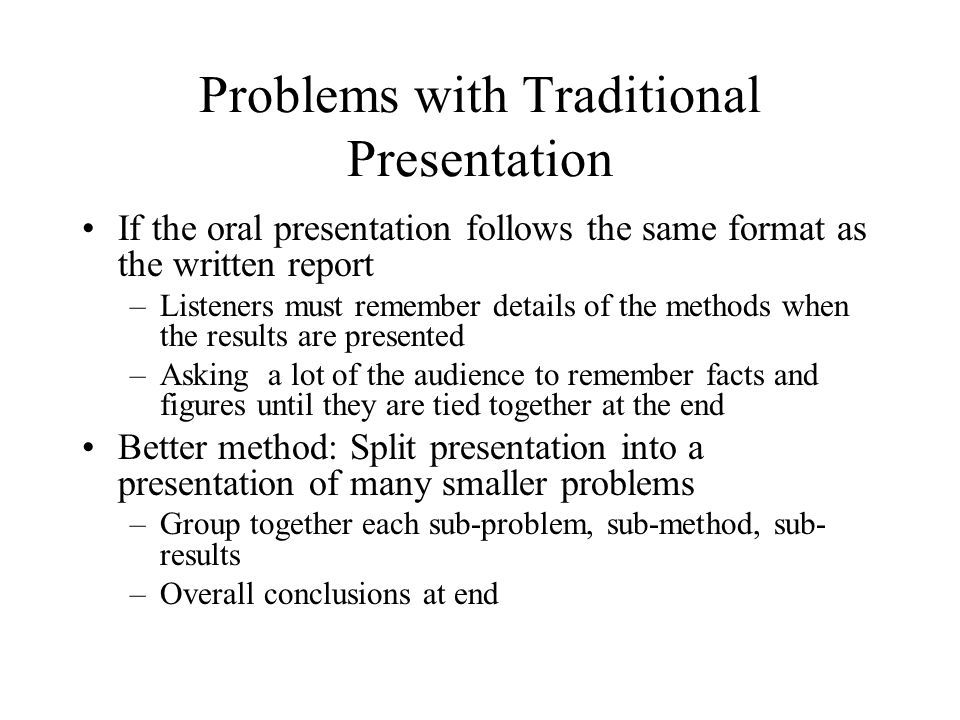 Problems with Traditional Presentation